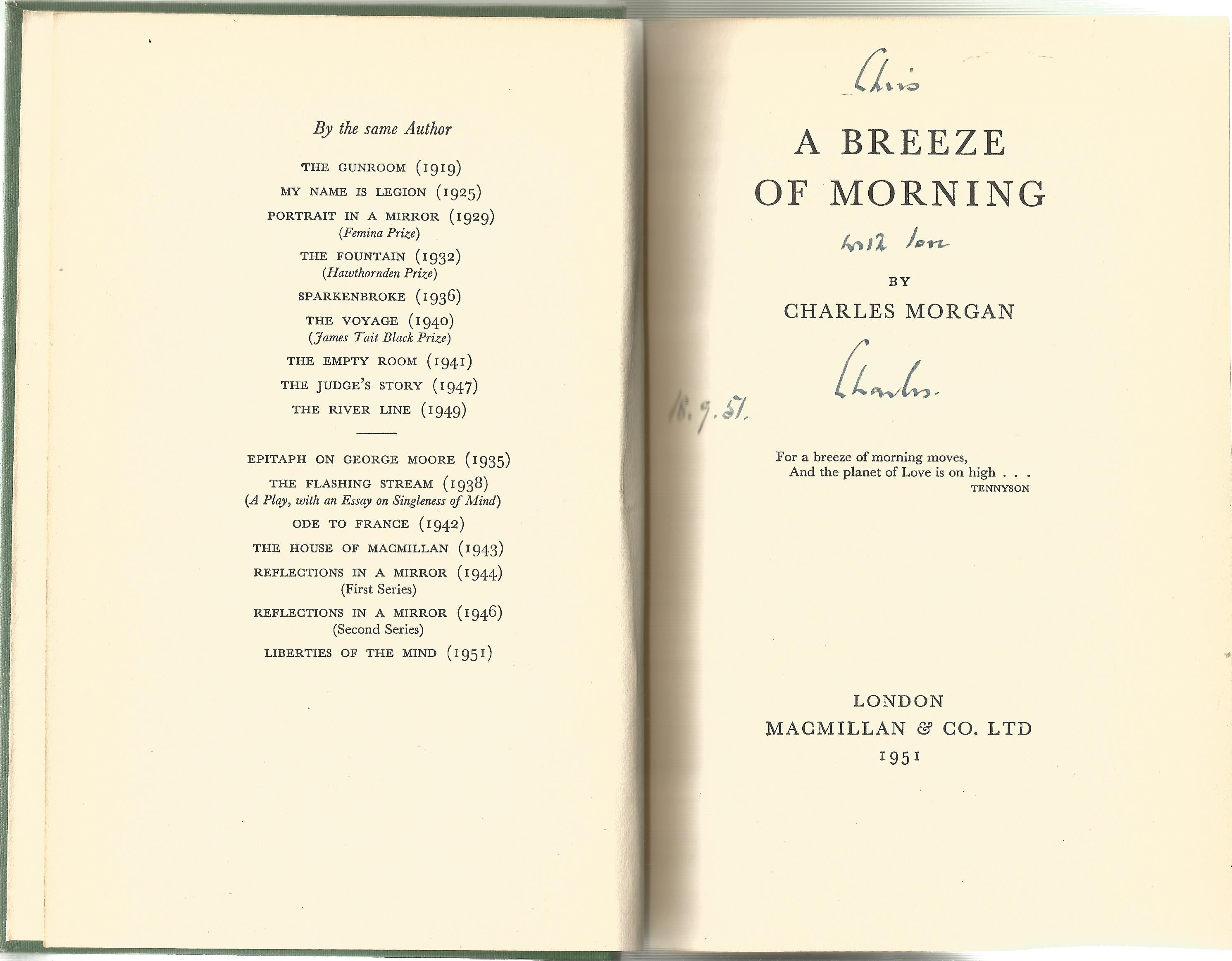 Charles Morgan Hardback Book A Breeze of Morning 1951 signed by the Author on the Title Page and - Image 2 of 2