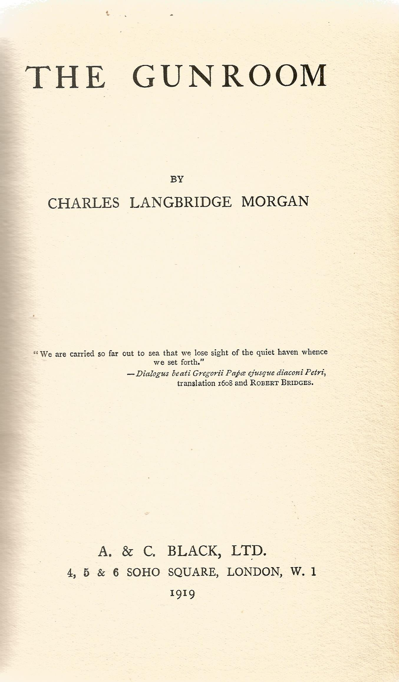 Signed Hardback Book The Gunroom by Charles Langbridge Morgan 1919 First Edition published by A C - Image 2 of 3