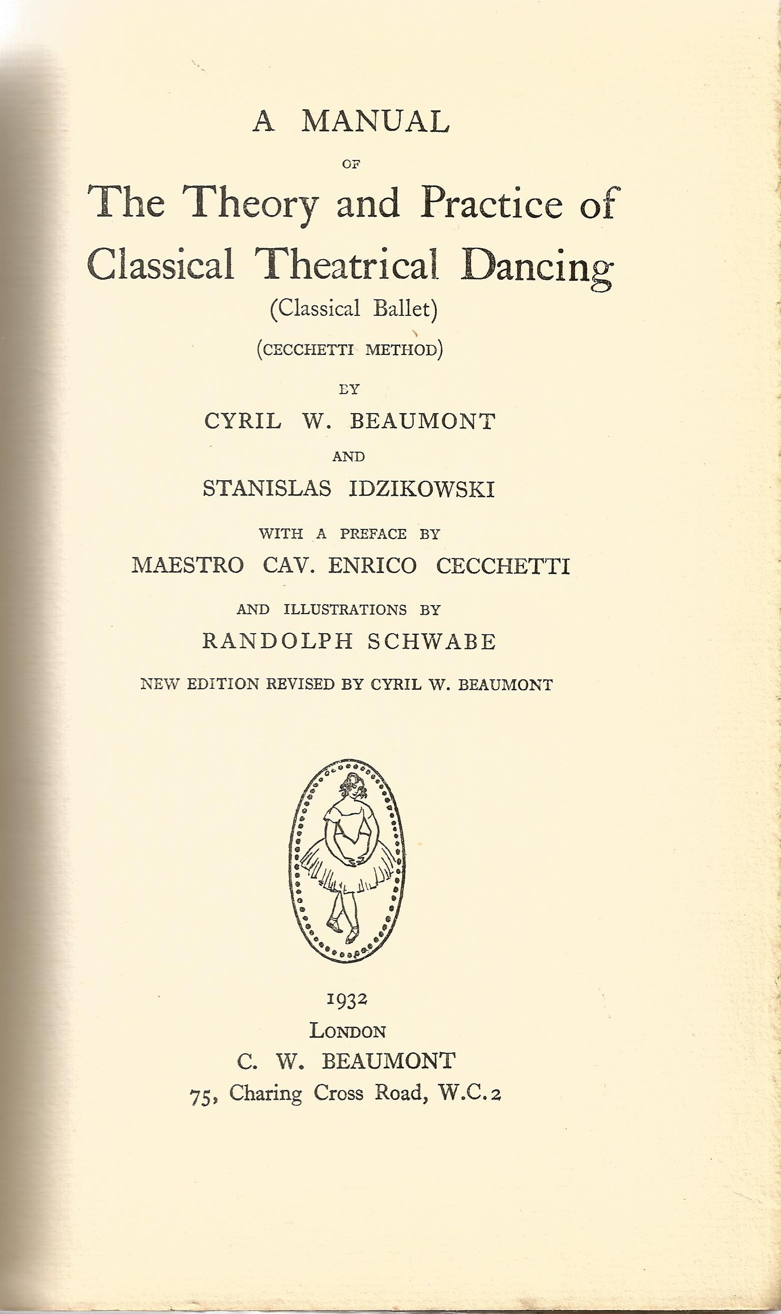 Signed Hardback Book Theory & Practice of Classical Theatrical Dancing Cyril W Beaumont & - Image 2 of 5