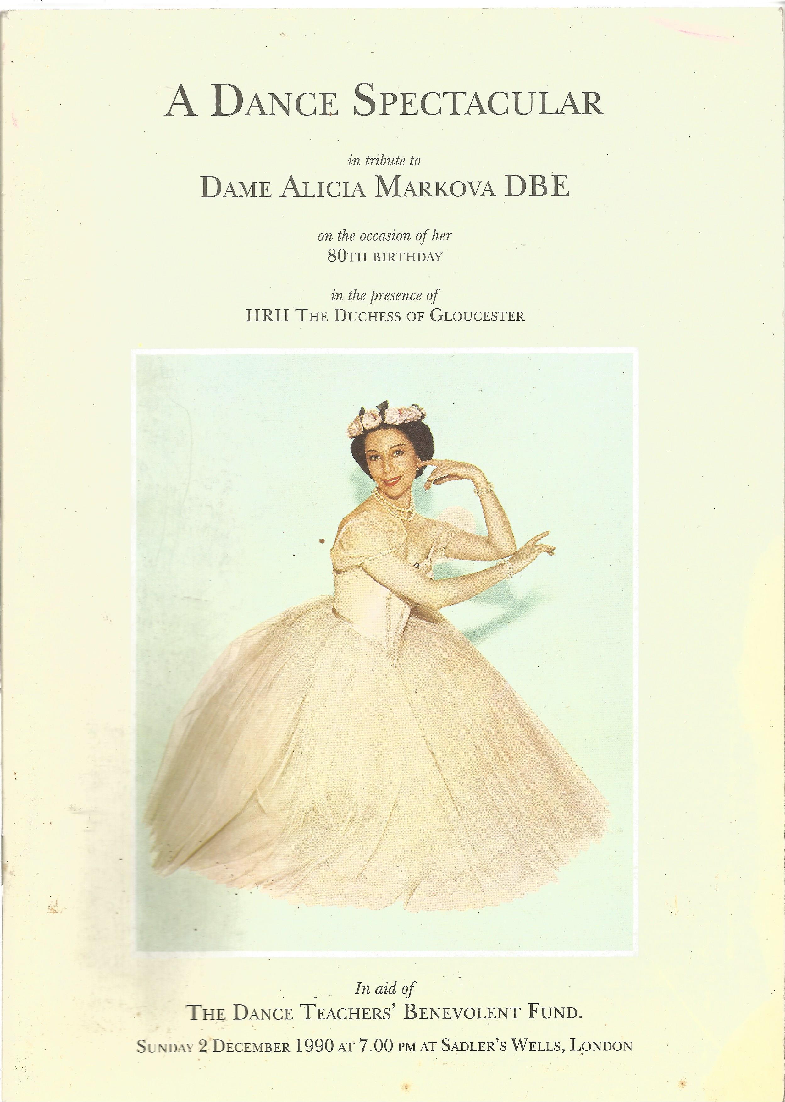 Opera in House Brochure A Dance Spectacular In Tribute to Dame Alicia Markova DBE 1990 Sadler's