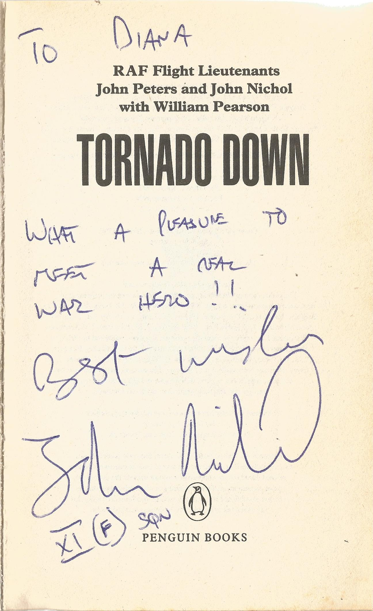 RAF Flight Lieutenants John Peters and John Nichol Paperback Book Tornado Down signed by John Nichol - Image 2 of 3