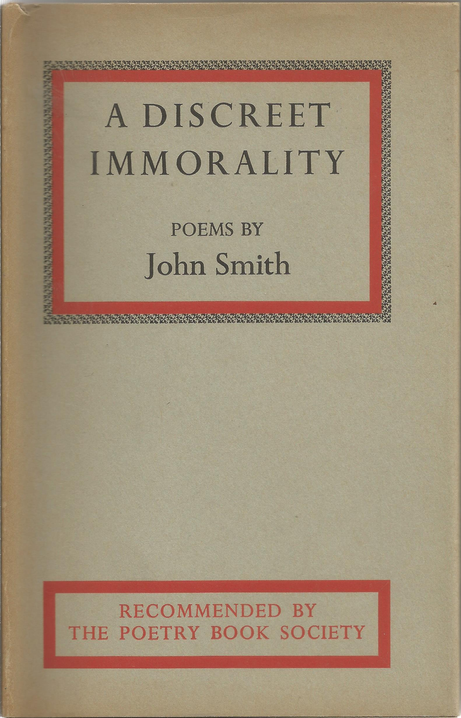 John Smith Hardback Book A Discreet Immortality 1965 signed by the Author on the First Page some