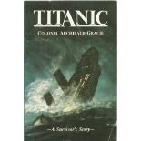 Titanic unsigned softback book by Col Archibald Gracie in good condition. 1986 Canadian Edition.