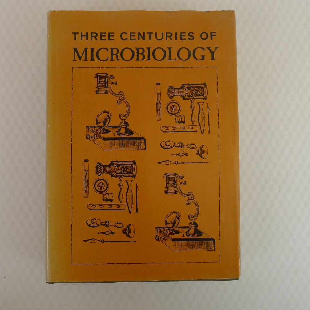Three Centuries of Microbiology by Hubert A Lechevalier and Morris Solotorovsky published by
