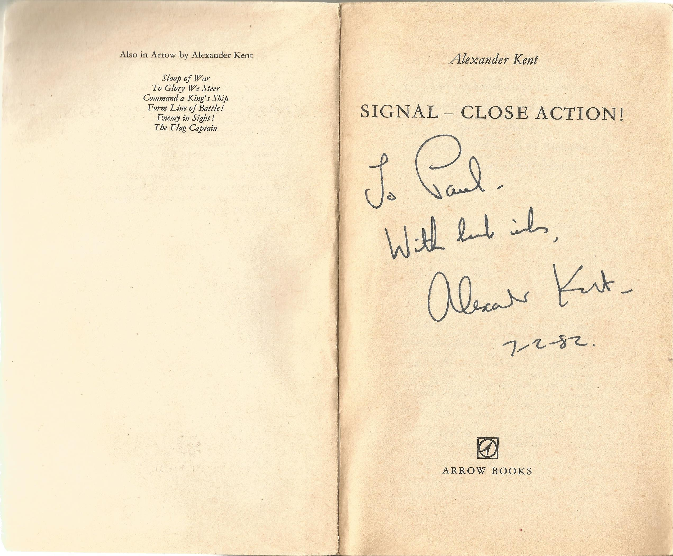 Alexander Kent Paperback Book Signal Close Action! signed by the Author on the Title Page some minor - Image 2 of 2