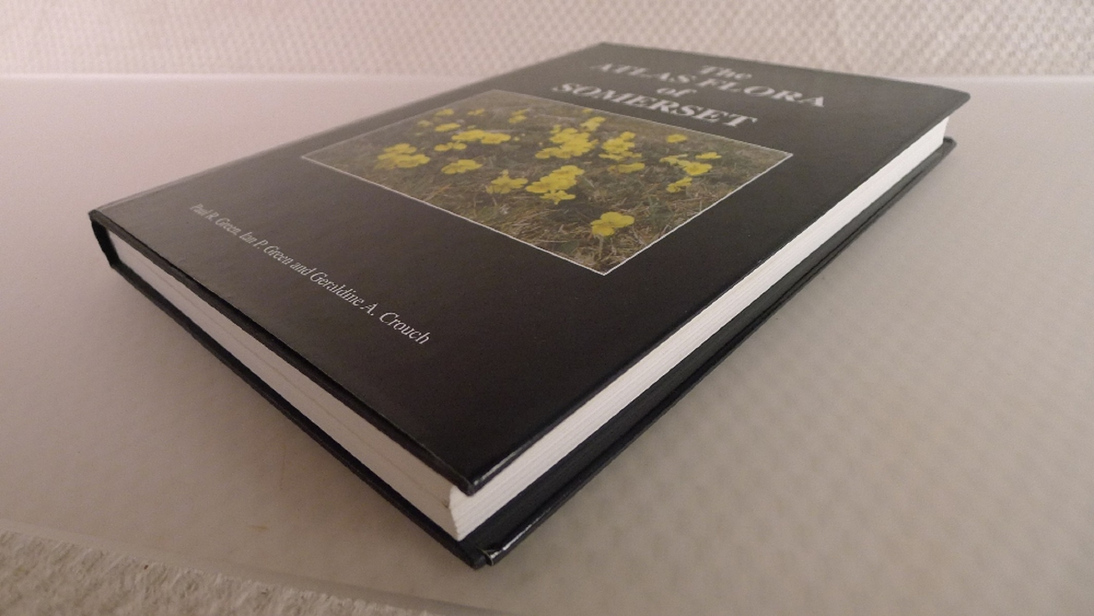 The Atlas Flora of Somerset by Paul R Green, Ian P Green and Geraldine A crouch published - Image 3 of 6