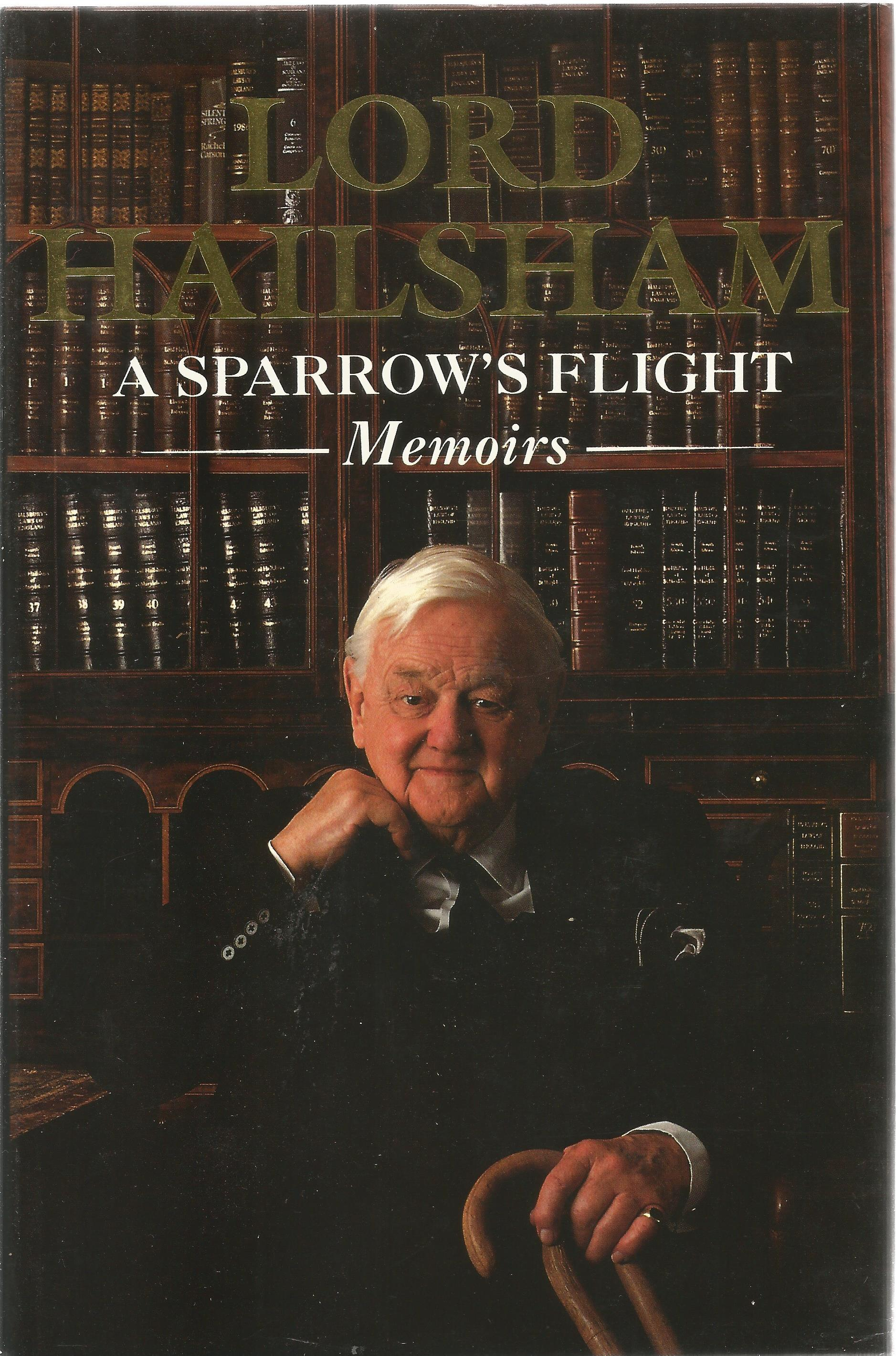 Lord Hailsham Hardback Book A Sparrow's Flight Memoirs signed by the Author on the Title Page