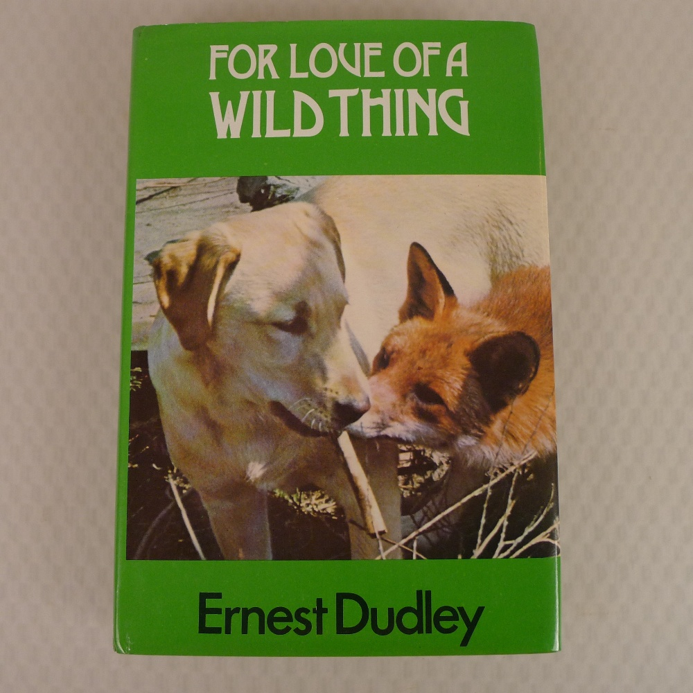 4 x various vintage hardback books on foxes comprising For the Love of a Wild Thing by Ern Dudley - Image 2 of 11