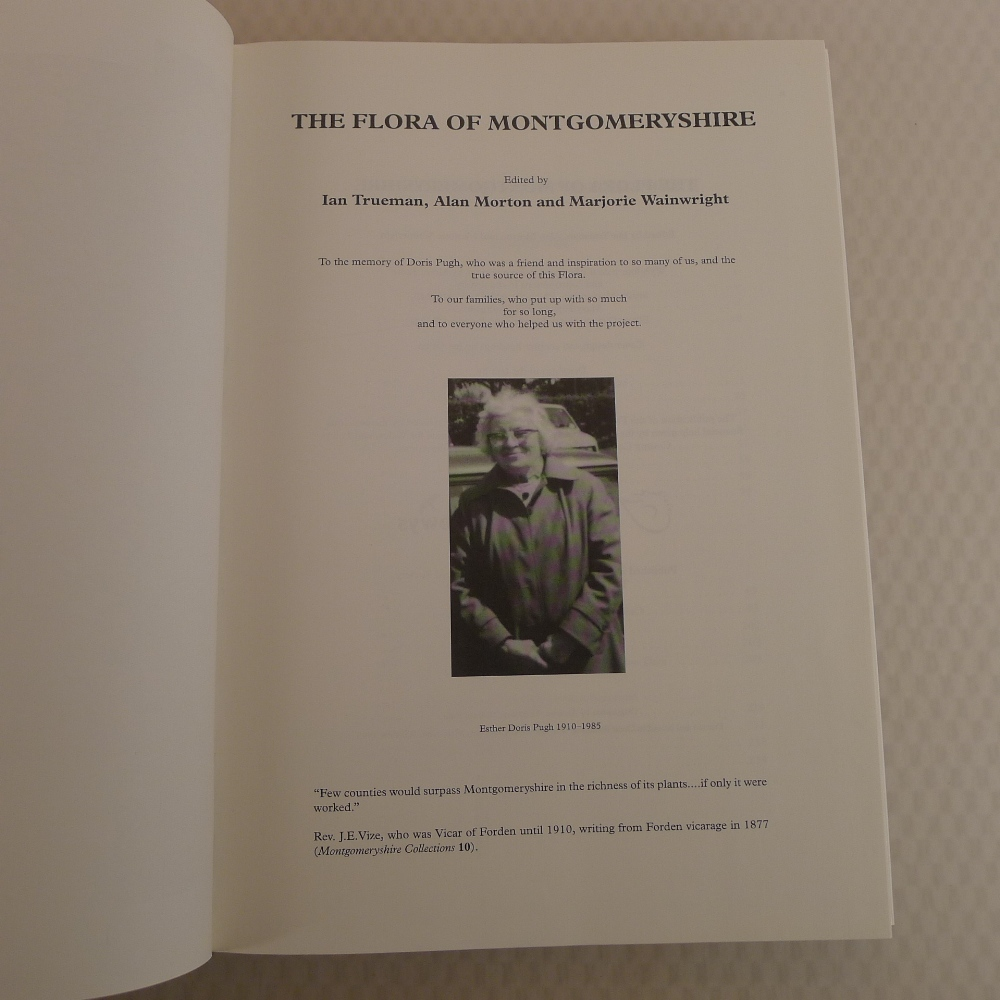 The Flora of Montgomeryshire by Ian Trueman, Alan Morton and Marjorie Wainwright published by - Image 5 of 7