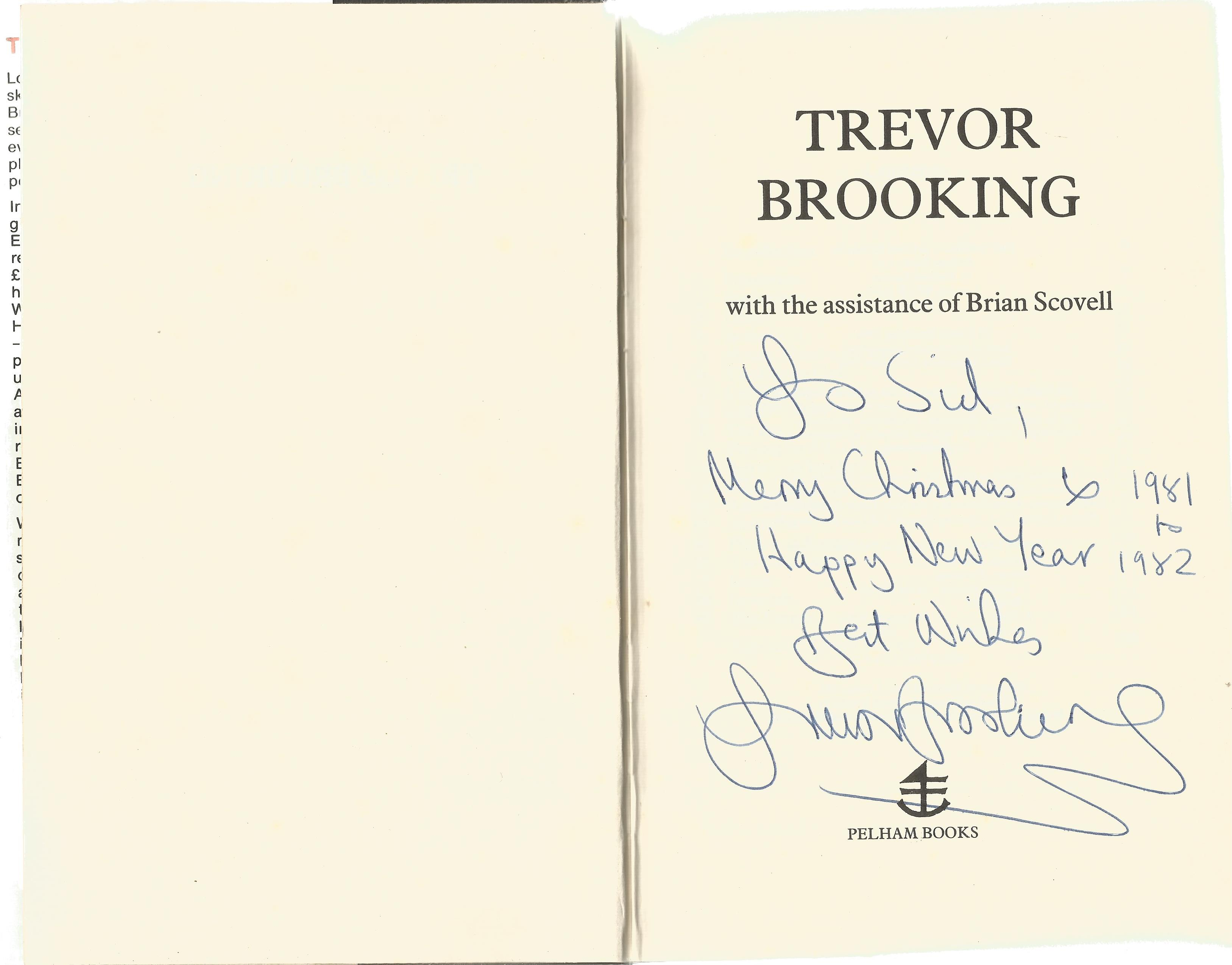 Trevor Brooking Hardback Book An Autobiography 1981 signed by the Author on the Title Page and dated - Image 2 of 2