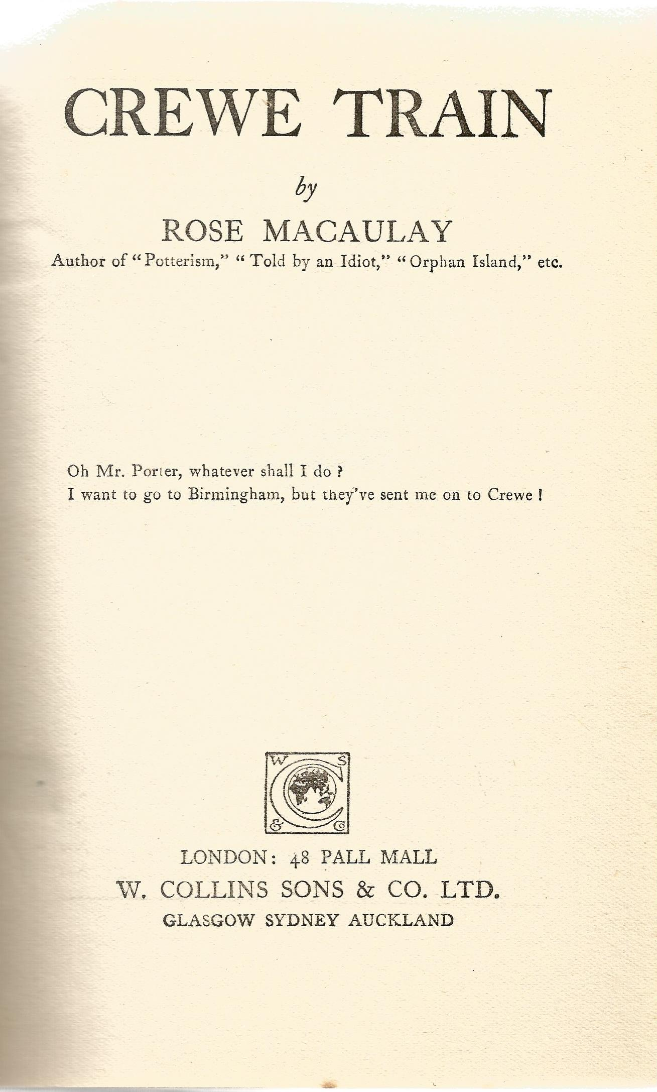 Signed Hardback Book Crewe Train by Rose Macaulay signed by the Author on the first page First - Image 2 of 3