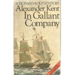 Alexander Kent Paperback Book In Gallant Company signed by the Author on the Title Page some
