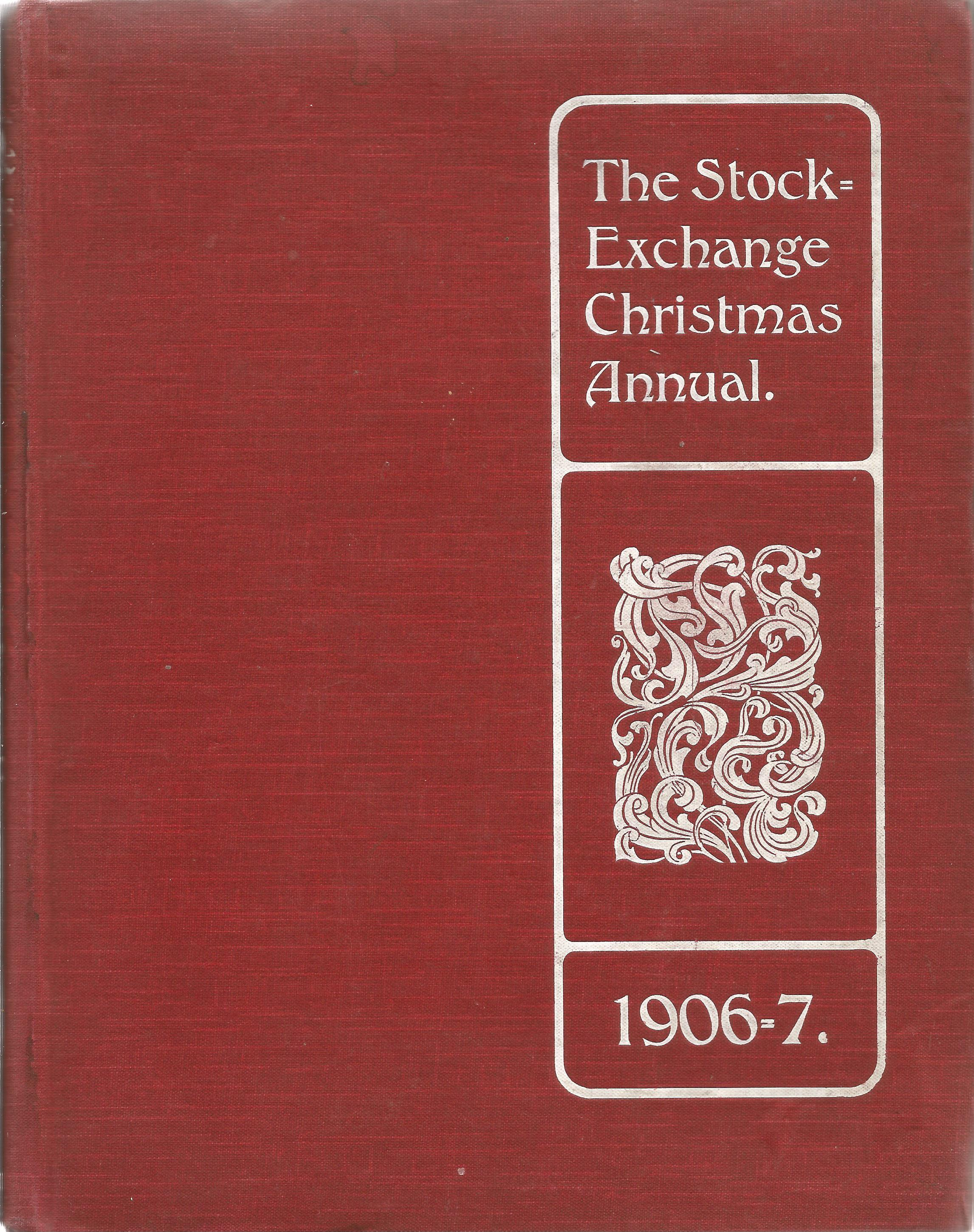 Stock Exchange Christmas Annual 1906/7 by Morgan, W.A, Hardback book with long hand written note