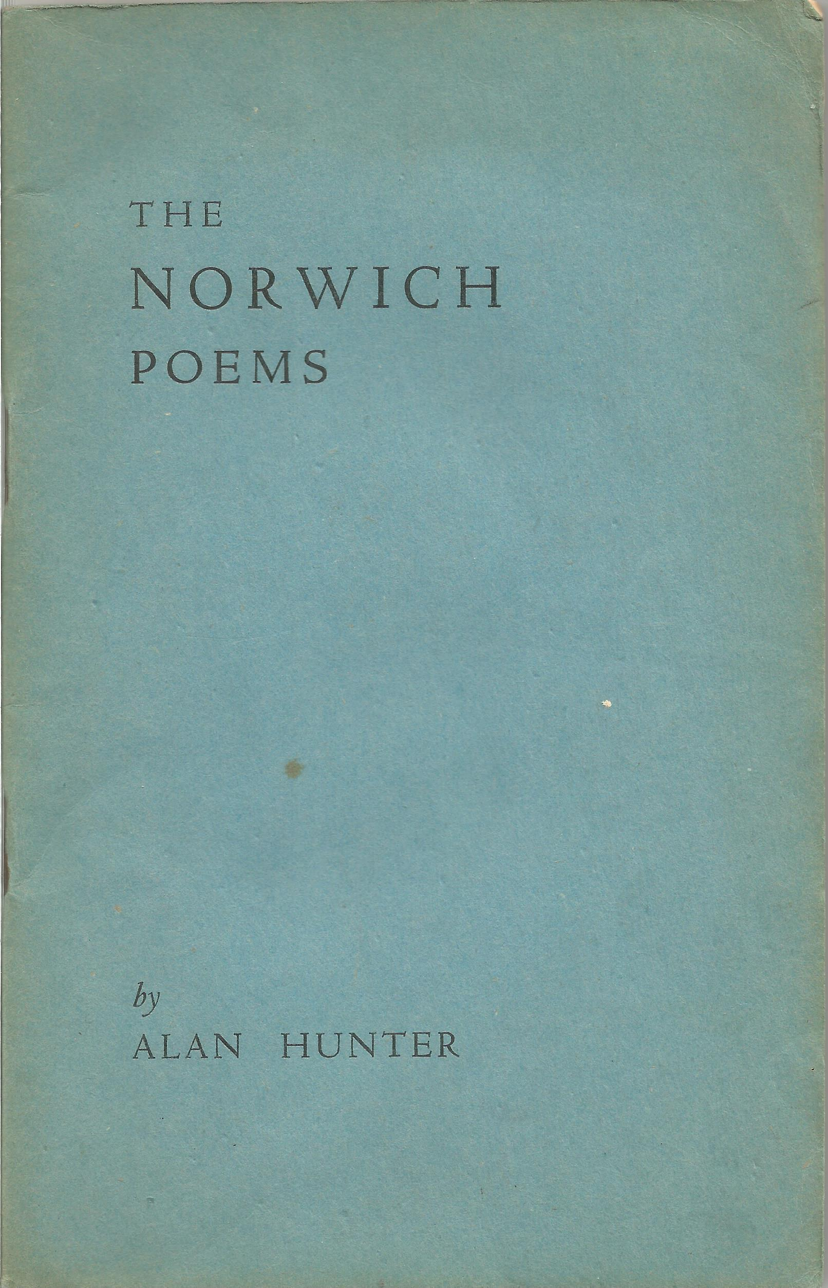 Alan Hunter Paperback Book The Norwich Poems signed by the Author on the Title Page and dated 1945