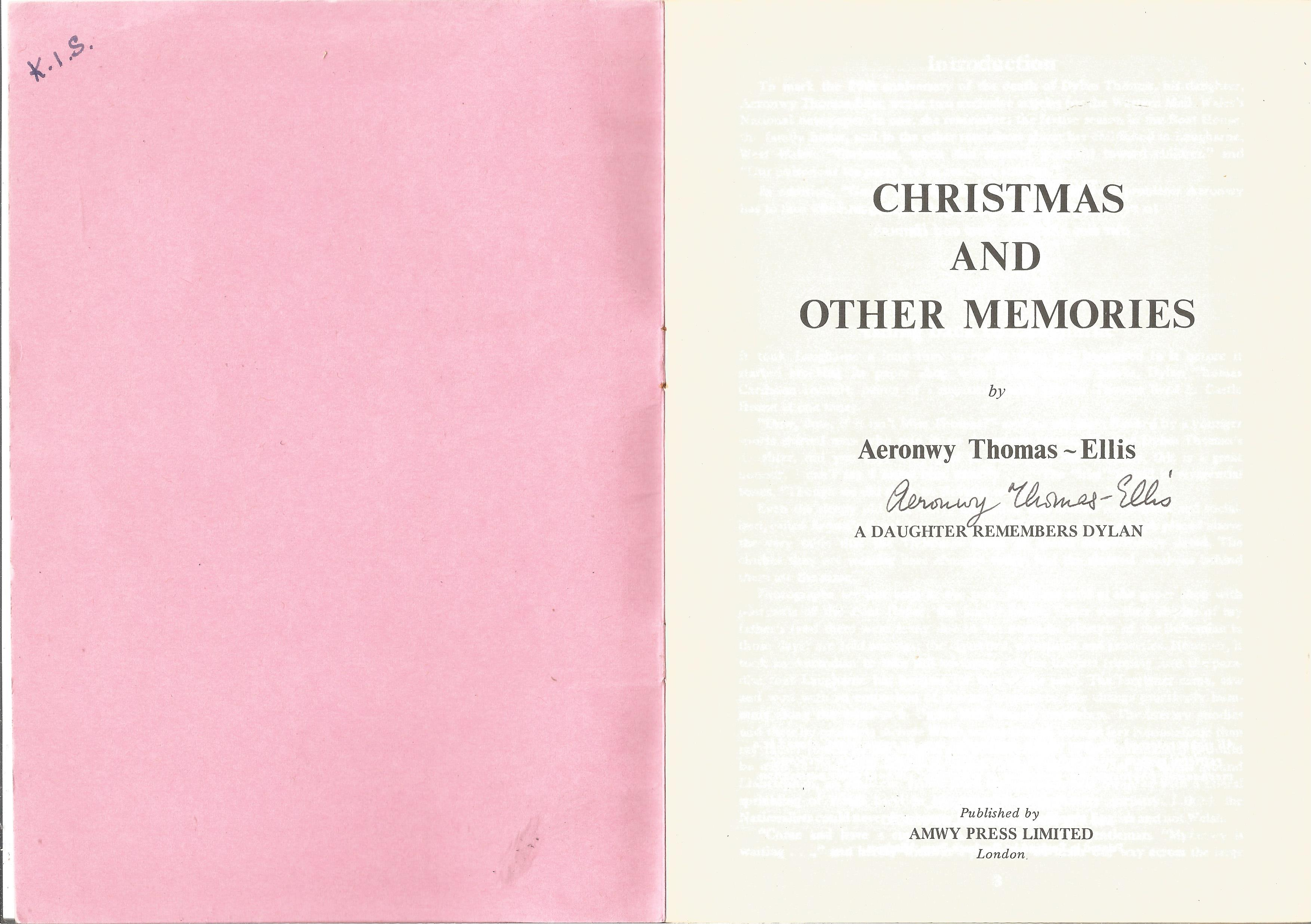 Aeronwy Thomas Ellis Paperback Book Christmas and other Memories signed by the Author on the Title - Image 2 of 2