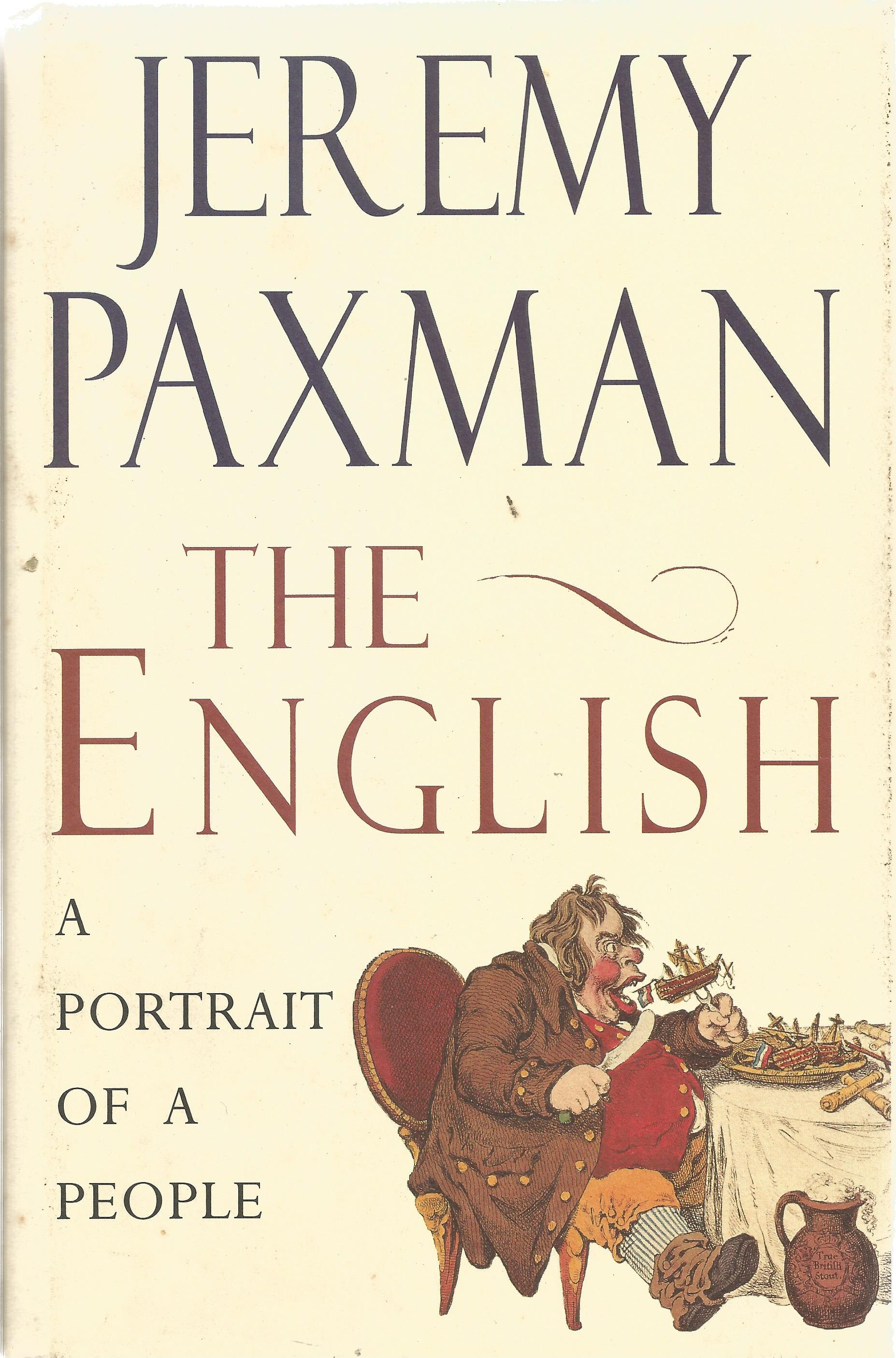 Jeremy Paxman Hardback Book The English A Portrait of People signed by the Author on the Title