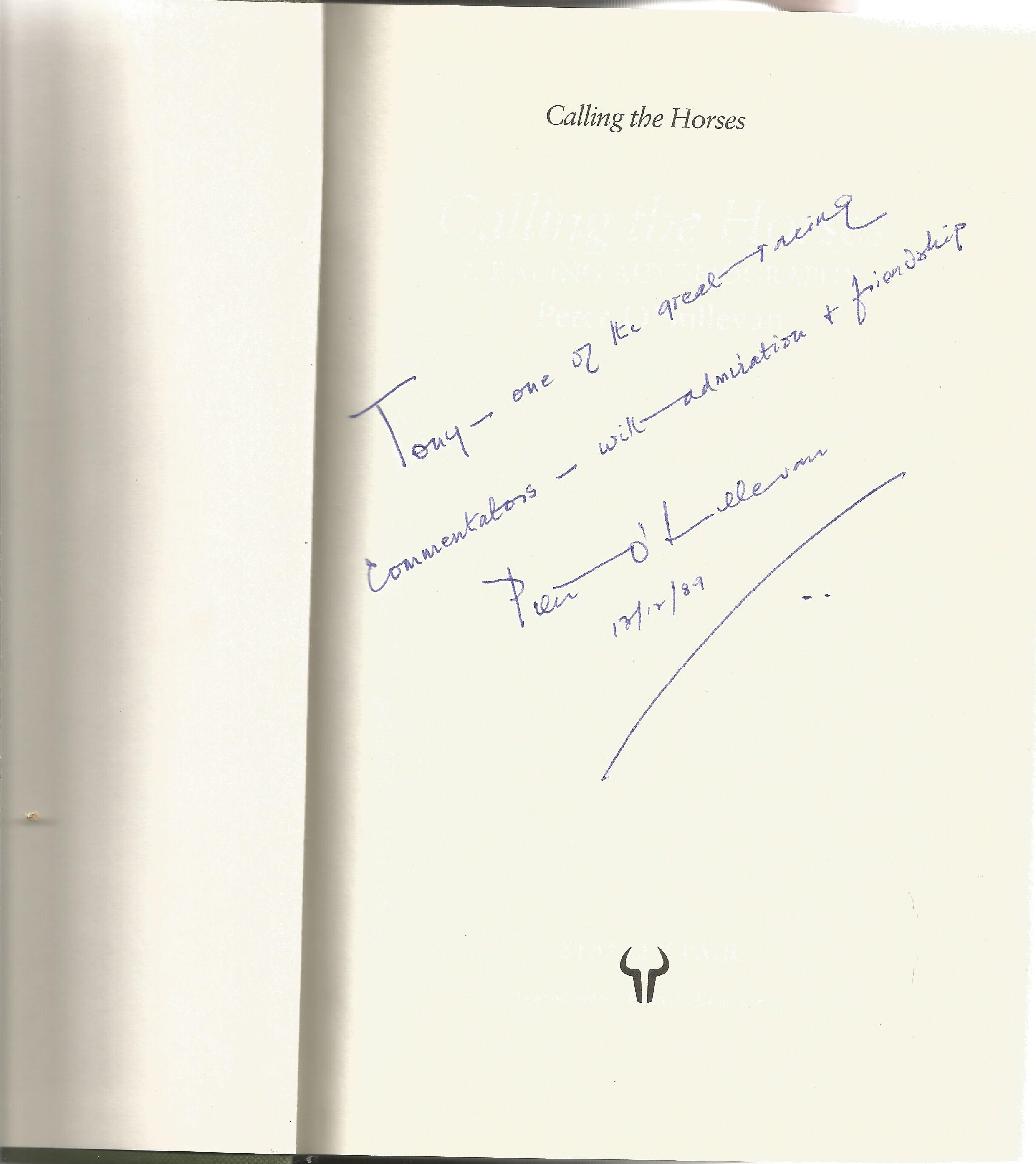 Peter O'Sulivan Hardback Book Calling the Horses A Racing Autobiography signed by the Author on - Image 2 of 2