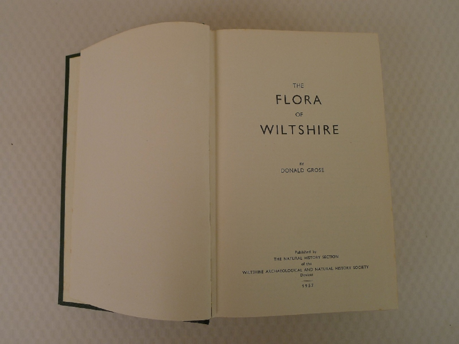 The Flora of Wiltshire by Donald Grose published by the Natural History Section of The Wiltshire - Image 3 of 8