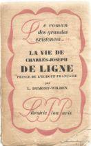 Signed Softback Book La Vie De Charles Joseph De Ligne by L Dumont Wilden First Edition 1927