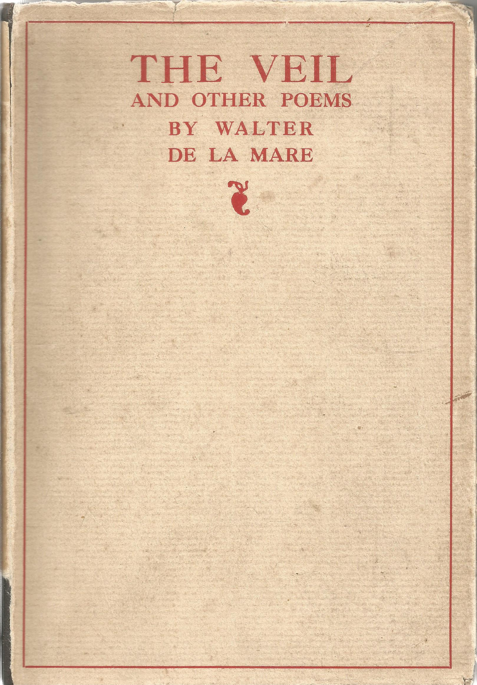 Signed Hardback Book The Veil And other Poems by Walter De La Mare dedicated & Initialled W D M
