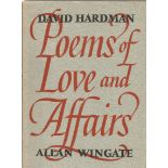 David Hardman Hardback Book Poems of Love and Affairs signed by the Author on the Title Page dated