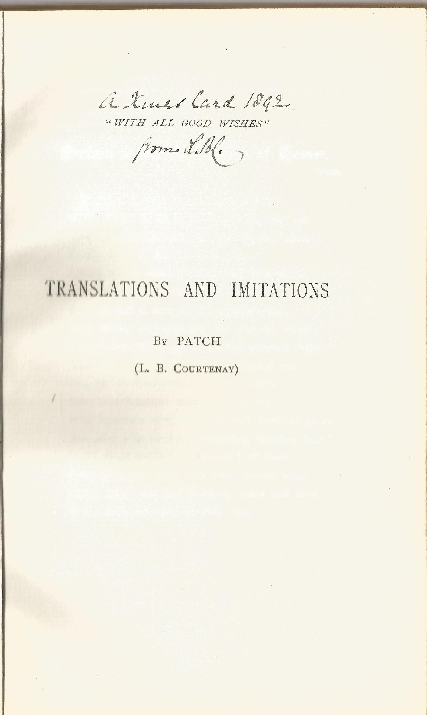 Translations and Imitations by Patch L B Courtney with initialled inscription LBC dated 1892, - Image 2 of 2