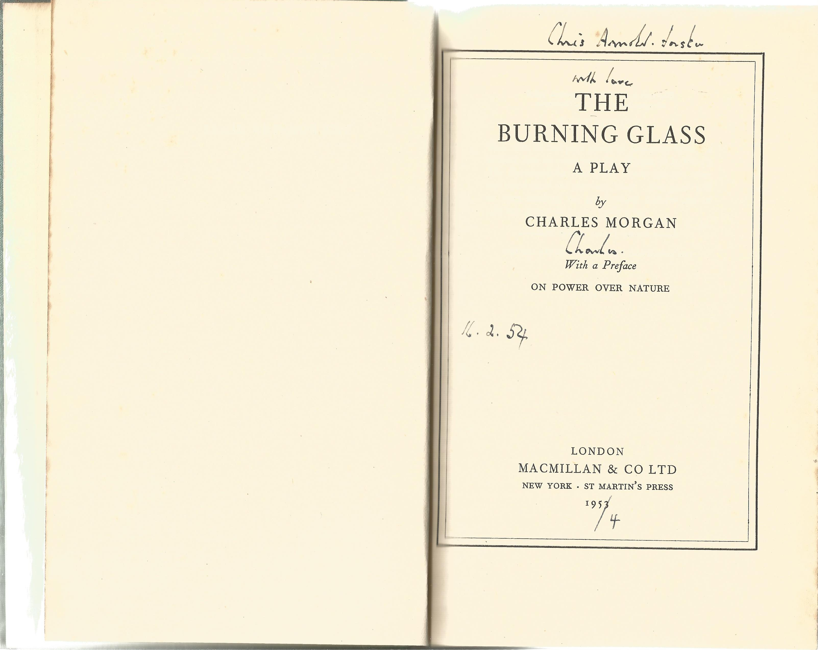 Charles Morgan Hardback Book The Burning Glass signed by the Author on the Title Page and dated 16th - Image 2 of 2