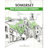 Dougal Duncan Paperback Book Somerset the unknown County signed by the Author on the First Page