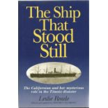 Titanic The Ship that Stood Still hardback unsigned book by Leslie Reade. With duct jacket very good