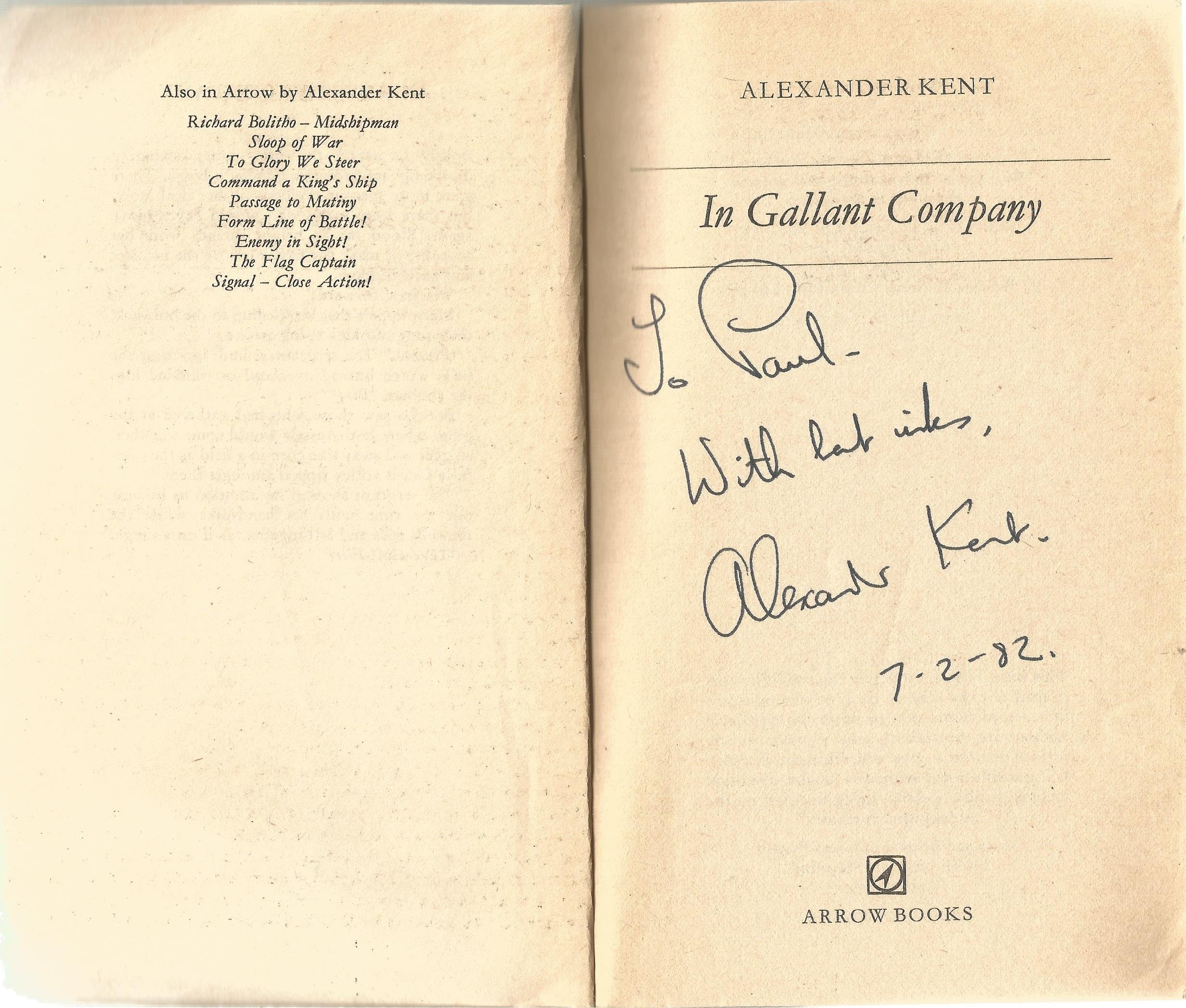 Alexander Kent Paperback Book In Gallant Company signed by the Author on the Title Page some - Image 2 of 2