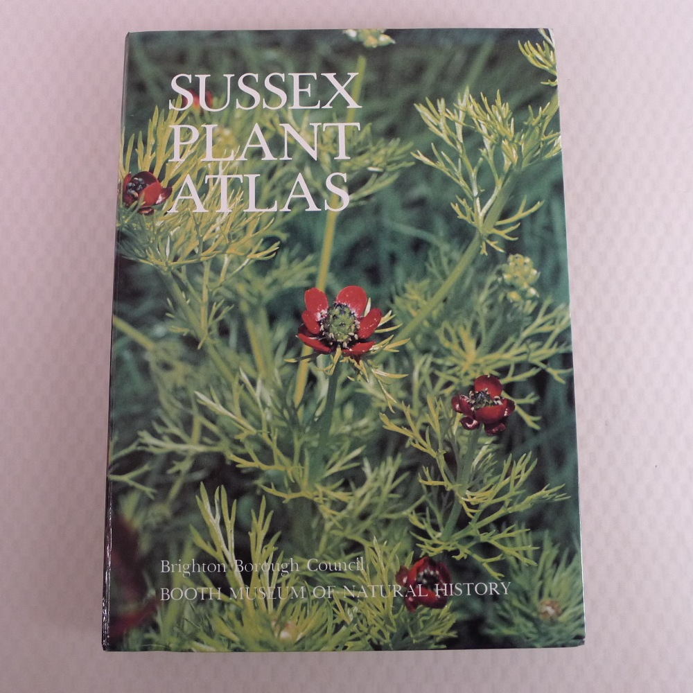 Sussex Plant Atlas by P C Hall published by Brighton Borough Council and Booth Museum of Natural