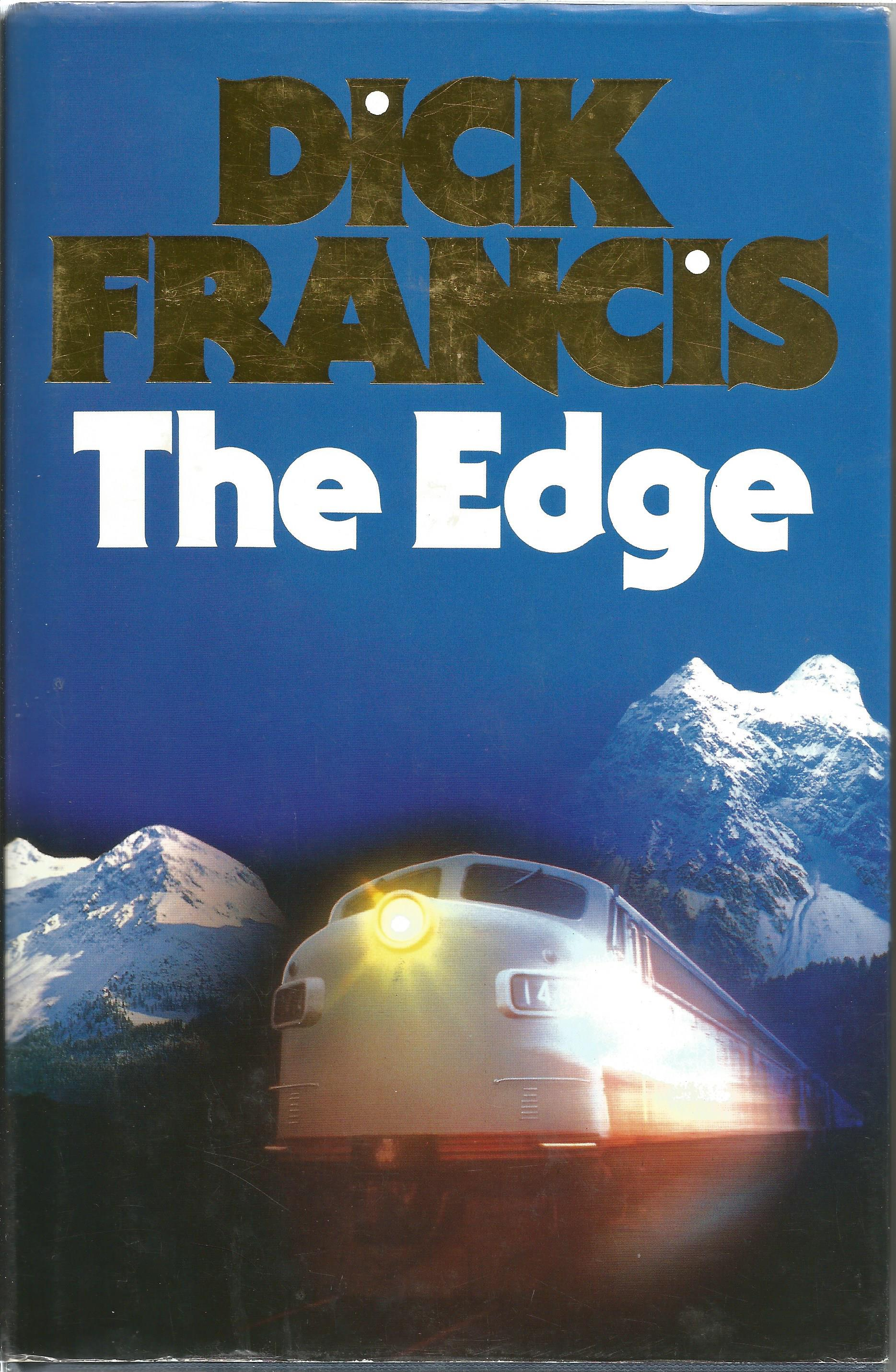 Dick Francis signed hardback book titled The Edge published in 1988 signature on the inside title
