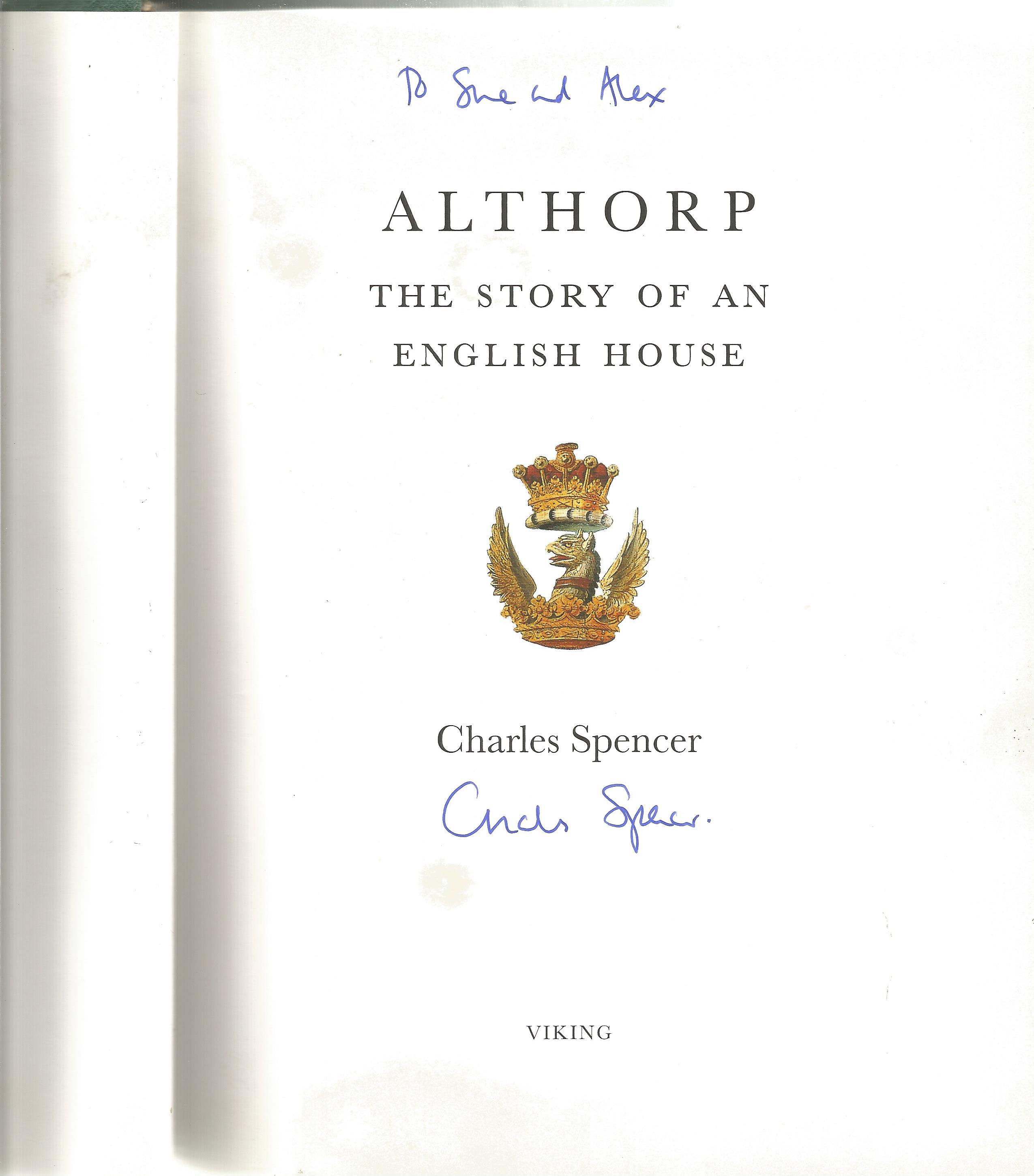 Charles Spencer Hardback Book The Story of an English House signed by the Author on the Title Page - Image 2 of 2