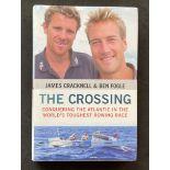 Athlete James Cracknell and Broadcaster Ben Fogles book The Crossing, signed hardback copy,