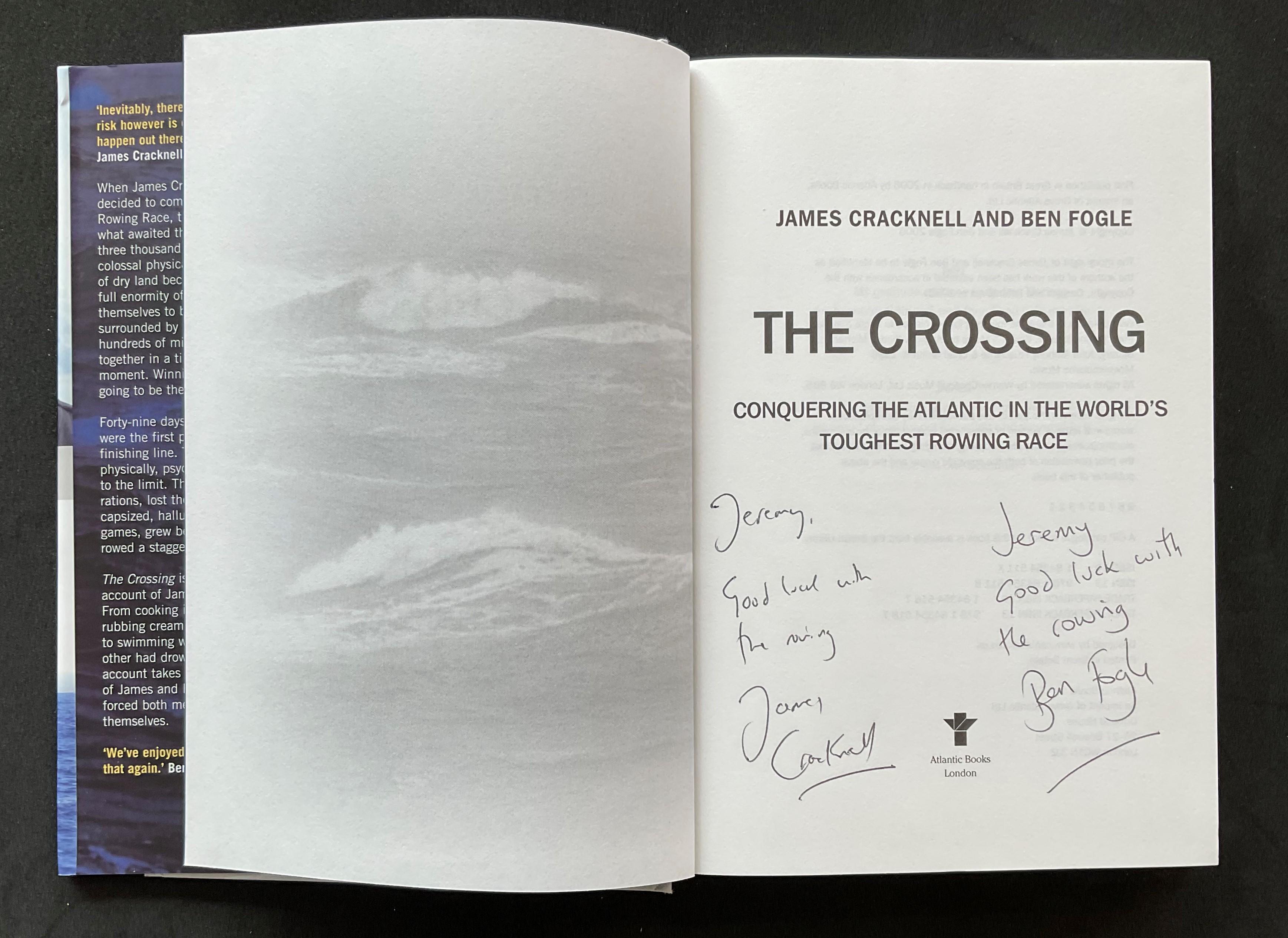 Athlete James Cracknell and Broadcaster Ben Fogles book The Crossing, signed hardback copy, - Image 2 of 3