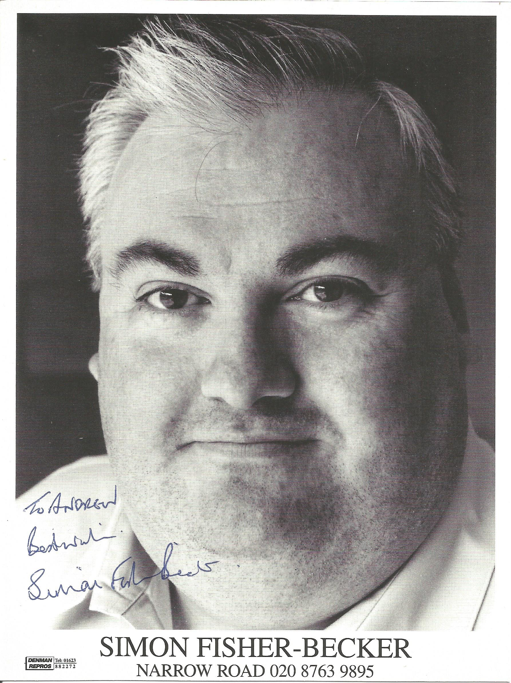 Actor Simon Fisher-Becker signed 8x6 black and white photo, dedicated to Andrew, together with
