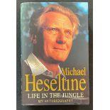 Michael Heseltine's autobiography Life in the Jungle signed hardback copy. Michael Ray Dibdin