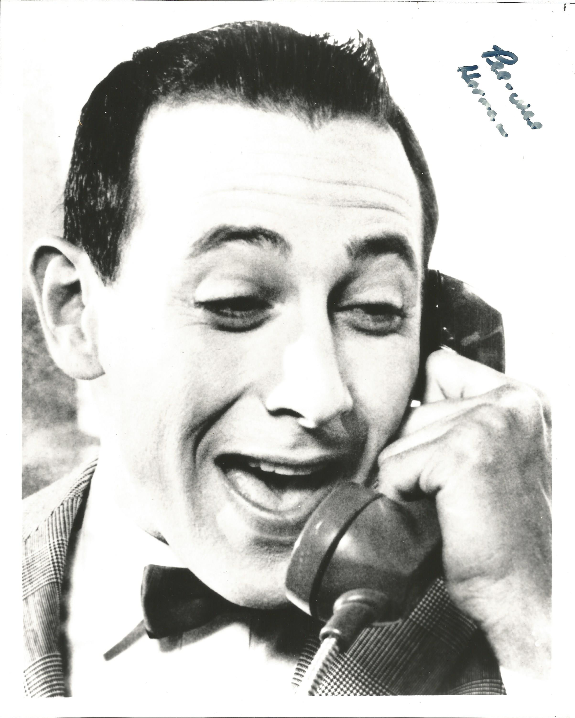 Character Pee Wee Herman signed 10x8 black and white image. Pee-wee Herman is a comic fictional