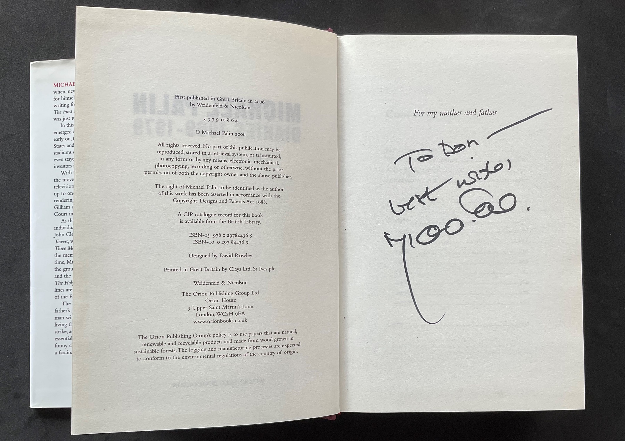 Actor and comedian Michael Palins autobiography, The Python Years 1969-79, signed and dedicated to - Image 2 of 2