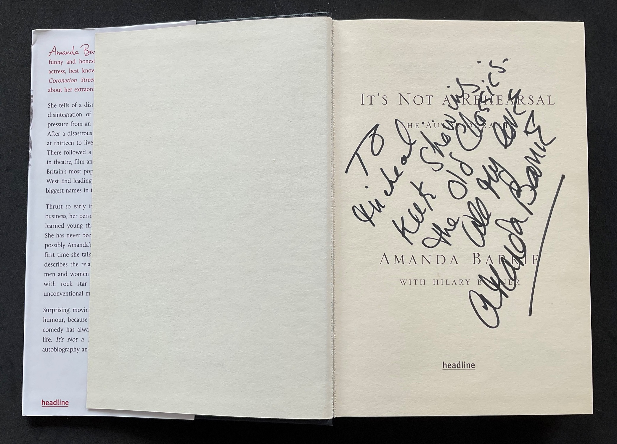 Actress Amanda Barrie's autobiography Its Not a Rehearsal, with nice inscription on the title page - Image 2 of 3