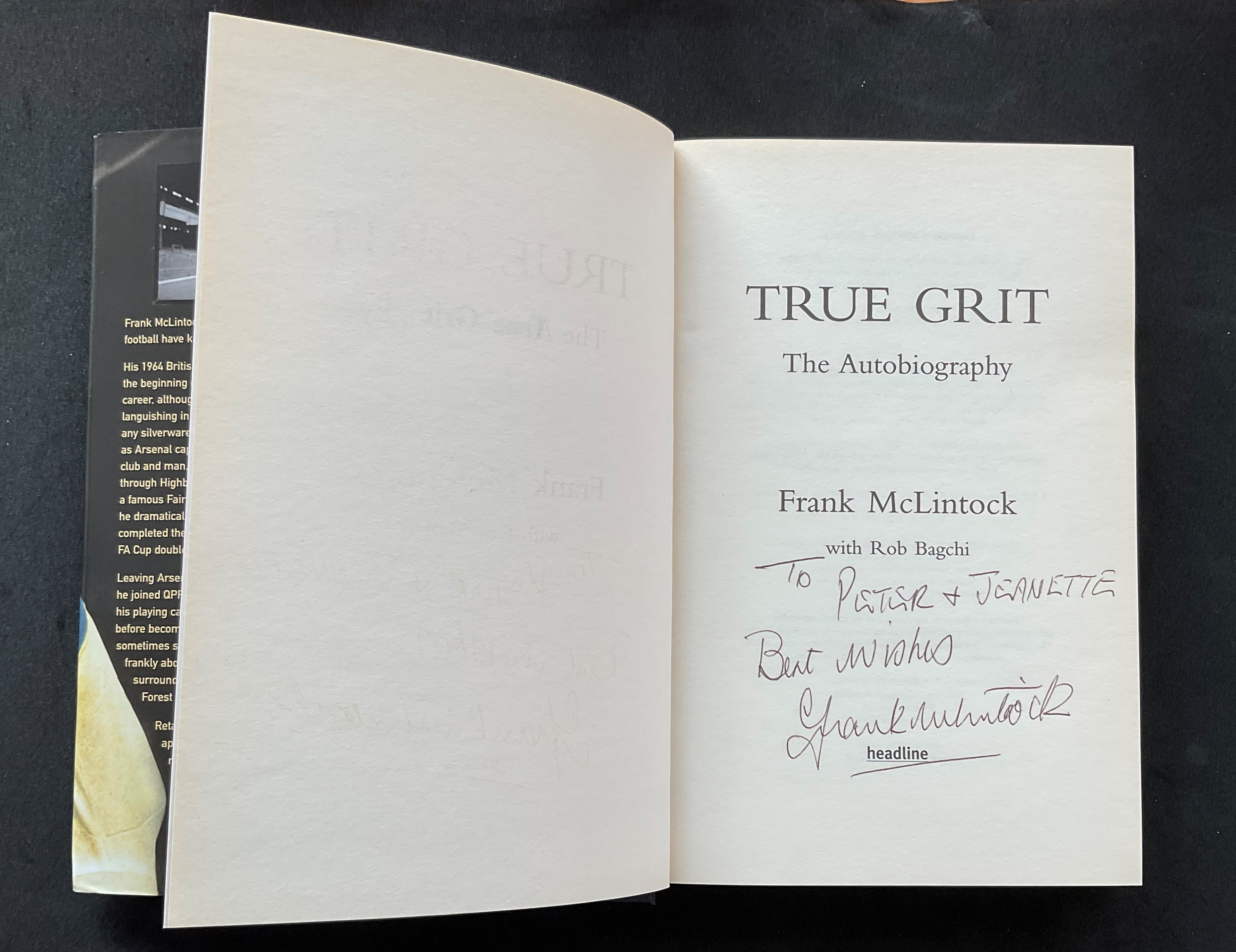 Footballer Frank McLintocks autobiography True Grit signed hardback copy dedicated to Peter and - Image 2 of 2