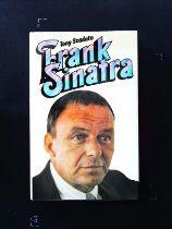 Frank Sinatra hardback book by Tony Scaduto. Published 1976 Michael Joseph 1st GB edition ISBN 0