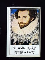 Sir Walter Raleigh hardback book by Robert Lacey, signed by author, dedicated to Bob. Published 1973