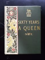 Sixty Years A Queen The Story Of Victorias Reign hardback book by Sir Herbert Maxwell, Bart MP.