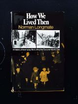How We Lived Then A History Of Everyday Life During The 2nd World War hardback book by Norman