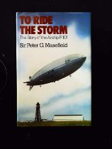 To Ride The Storm The Story Of The Airship R.101 hardback book by Sir Peter G. Mansfield, signed