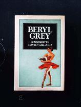Beryl Grey A Biography hardback book by David Gillard, signed by author, dedicated to Bob. Published