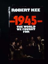 1945 The World We Fought For hardback book by Robert Kee, signed by author, dedicated to Bob.