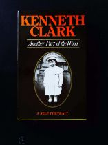 Another Part Of The Wood A Self Portrait hardback book by Kenneth Clark. Published 1974 John