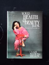 Your Health and Beauty Book hardback book by Clare Maxwell Hudson, signed by author, dedicated to